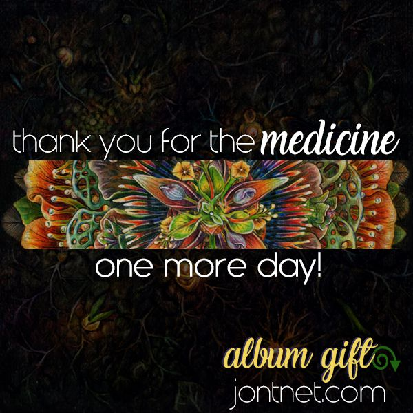 Thank You For The Medicine - One More Day - Album Gift
