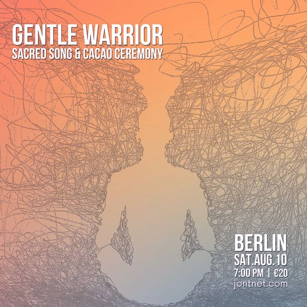 Gentle Warrior Berlin