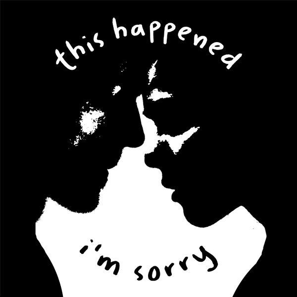 Jont - New Single - This Happened, I'm Sorry