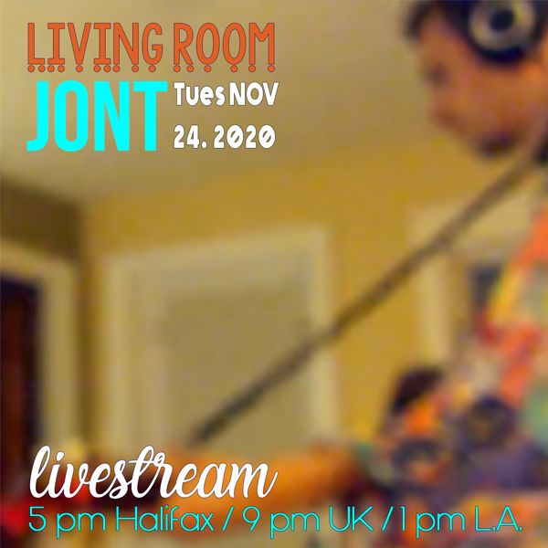 Jont - Living Room Livestream TUES.NOV.24.20