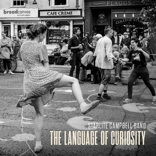 Starlite Campbell Band 'The Language of Curiosity' album cover. Photograph by Stuart Bebb @OxfordCamera